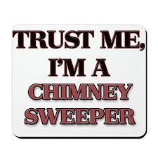 Trust Me, I'm a Chimney Sweeper Mousepad