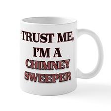 Trust Me, I'm a Chimney Sweeper Mugs