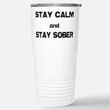 Stay Calm Stay Sober Travel Mug