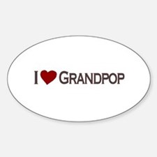 I Love Grandpop Oval Decal