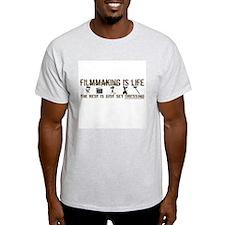 Filmmaking is Life Ash Grey T-Shirt