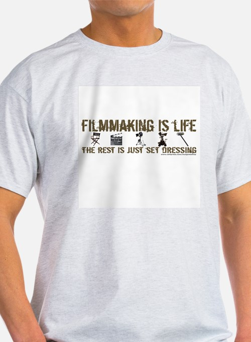 Filmmaking is Life Ash Grey T-Shirt