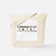 Filmmaking is Life Tote Bag