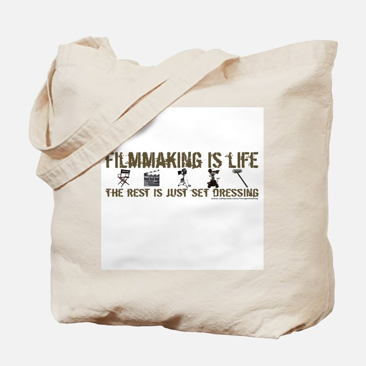 Filmmaking is Life Tote Bag