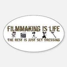 Filmmaking is Life Oval Decal