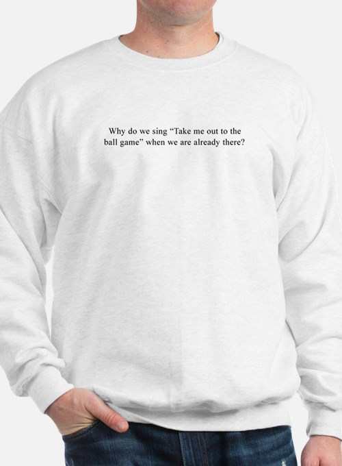 Baseball Quote Sweatshirt