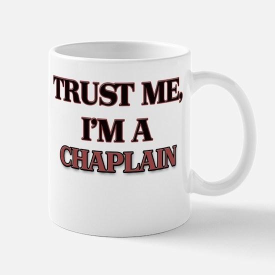 Trust Me, I'm a Chaplain Mugs