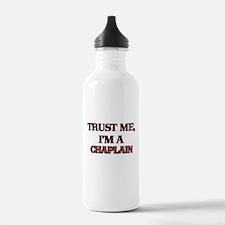 Trust Me, I'm a Chaplain Water Bottle