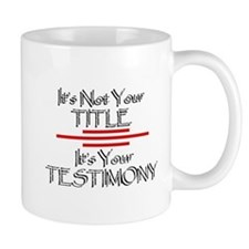 Its your Testimony Mugs