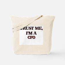 Trust Me, I'm a Cfo Tote Bag
