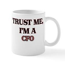 Trust Me, I'm a Cfo Mugs