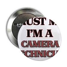 "Trust Me, I'm a Camera Technician 2.25"" Button"