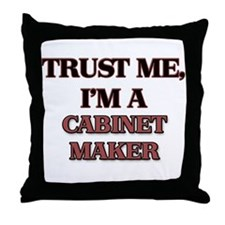 Trust Me, I'm a Cabinet Maker Throw Pillow