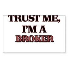 Trust Me, I'm a Broker Decal