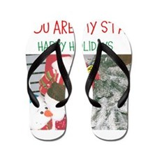 YOU ARE MY STAR. HAPPY HOLIDAYS. Flip Flops