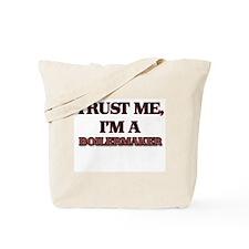 Trust Me, I'm a Boilermaker Tote Bag