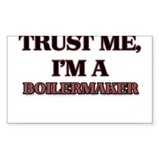 Trust Me, I'm a Boilermaker Decal