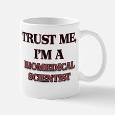 Trust Me, I'm a Biomedical Scientist Mugs