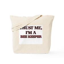 Trust Me, I'm a Bee Keeper Tote Bag