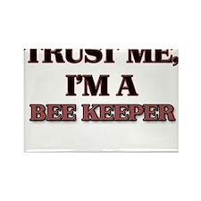 Trust Me, I'm a Bee Keeper Magnets