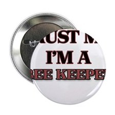 """Trust Me, I'm a Bee Keeper 2.25"""" Button"""