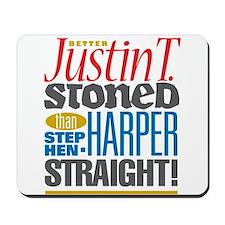 Better Justin T. STONED... colour Mousepad