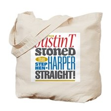 Better Justin T. STONED... colour Tote Bag