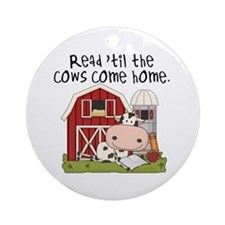 Read Til the Cows Come Home Ornament (Round)
