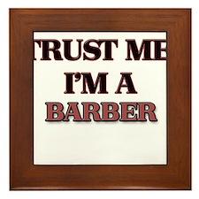 Trust Me, I'm a Barber Framed Tile