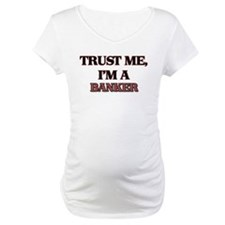 Trust Me, I'm a Banker Shirt