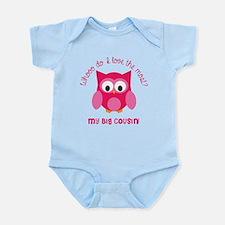 Who? My big cousin! Infant Bodysuit