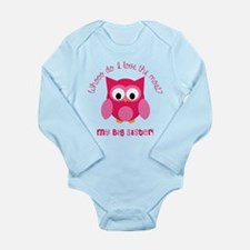 Who? My big sister! Long Sleeve Infant Bodysuit