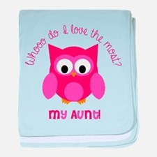 Who? My aunt! baby blanket
