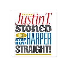 "Justin T. STONED Square Sticker 3"" x 3"""