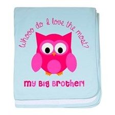 Who? My Big brother! baby blanket