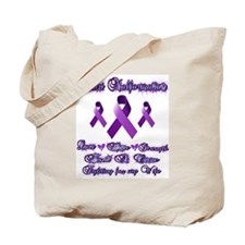 Fighting Chiari for my Wife Tote Bag