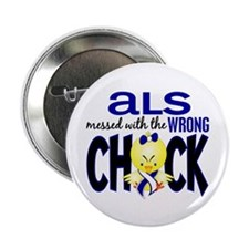 """ALS Messed With Wrong Chick 2.25"""" Button"""