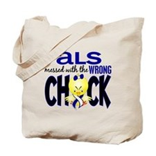 ALS Messed With Wrong Chick Tote Bag
