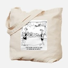 1st 30 Years of Farming Are The Hardest Tote Bag