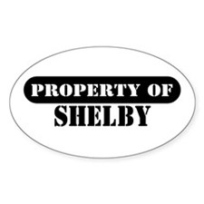Property of Shelby Oval Decal