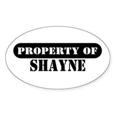 Property of Shayne Oval Decal