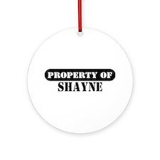 Property of Shayne Ornament (Round)