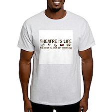 Theatre is Life Ash Grey T-Shirt