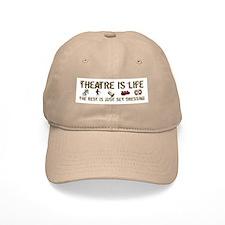 Theatre is Life Baseball Cap