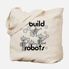 I Build Robots Tote Bag