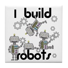 I Build Robots Tile Coaster