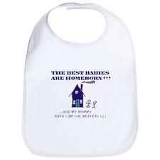 Bib-best babies are homeborn!!!
