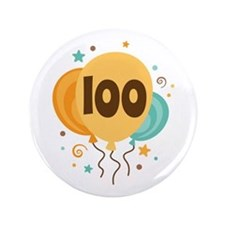 "100th Birthday Party 3.5"" Button"