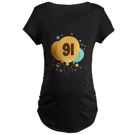 91st Birthday Party Maternity Dark T-Shirt