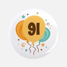 "91st Birthday Party 3.5"" Button"